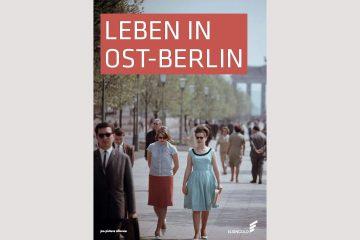 "Cover ""Leben in Ost-Berlin"", Elsengold Verlag"