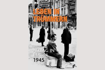"""Cover """"Leben in Trümmern"""""""