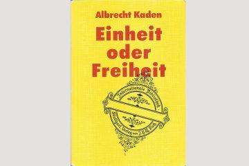 """Cover """"Einheit oder Freiheit"""", erschienen erstmals 1964."""