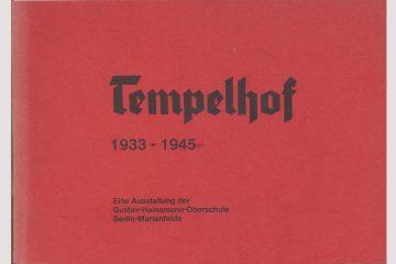 """Cover """"Tempelhof 1933 - 1945"""", 1983 erschienen"""