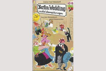 """Cover """"Berlin-Wedding nicht kleinzukriegen"""""""