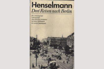 Cover Henselmann: Drei Reisen nach Berlin