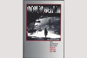 """Cover """"Berlin, Berlin"""", Katalog zur Ausstellung 750 Jahre Berlin"""