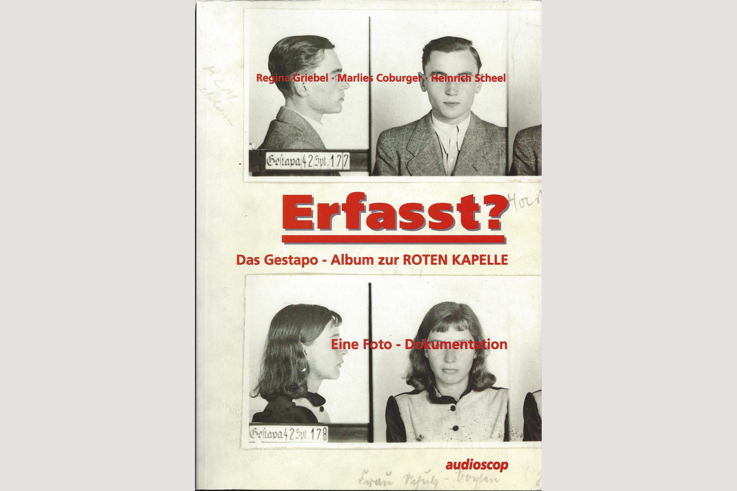 """Erfasst? Foto-Dokumentation zur """"Roten Kapelle"""""""