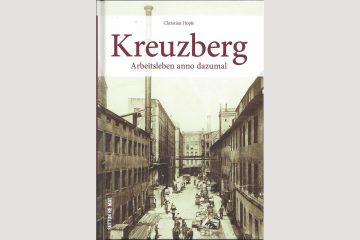 "Cover ""Kreuzberg - Arbeitsleben anno dazumal"""