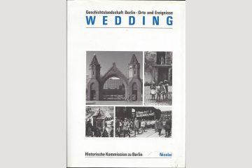 """Cover """"Wedding"""", Buchreihe der Historischen Kommission zu Berlin 1990."""