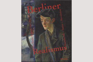 """Katalog zur Ausstellung """"Berliner Realismus"""" im Bröhan-Museum 2018."""